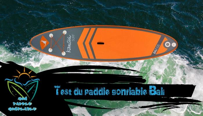 test paddle gonflable bali de kangui