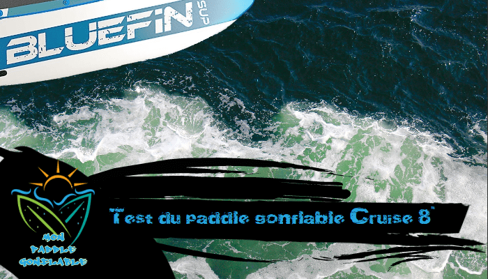paddle cruise junior test et avis